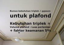 rumus kebutuhan triplek atau gypsum untuk plafond